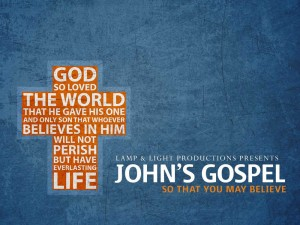 John's Gospel: So That You May Believe