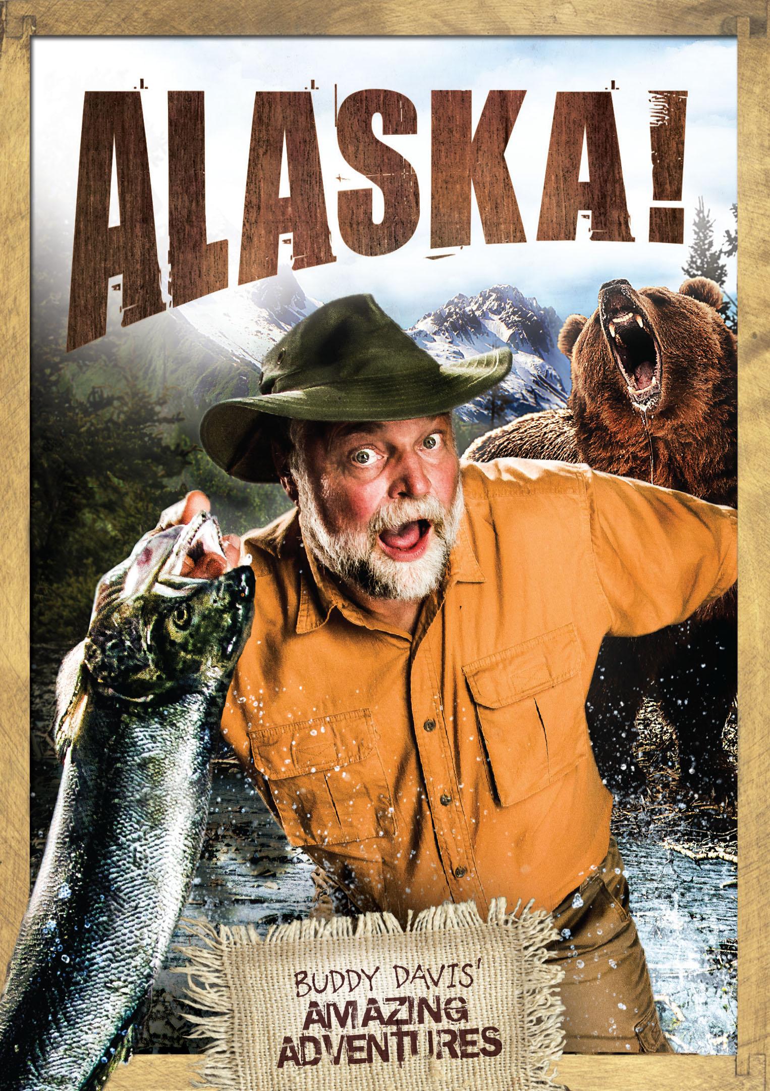 Buddy Davis' Alaska Adventure