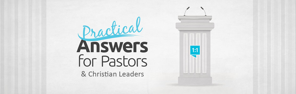 Practical Answers for Pastors and Christian Leaders