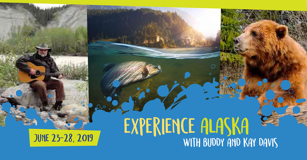 Experience Alaska with Buddy and Kay Davis