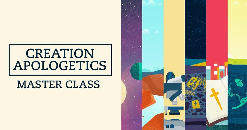 Creation Apologetics Master Class